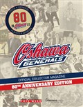 Oshawa Generals Official Collector Magazine