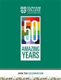 Durham College 50 Amazing Years