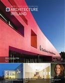 Architecture Ireland Issue 285