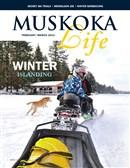 Muskoka Life Feb Mar 2013