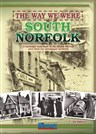 The Way We Were - South Norfolk