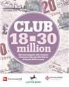 Club 18 to 30 million