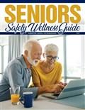 Senior Safety Wellness Guide